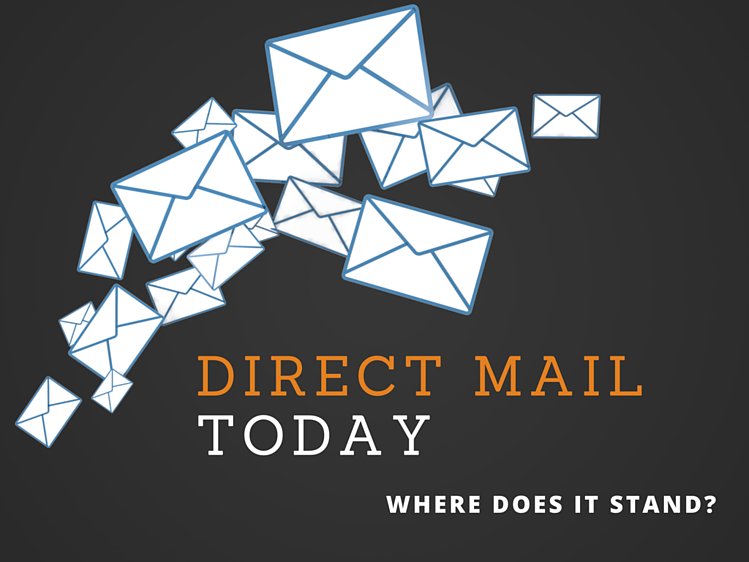 Direct Mail Today: Where Does It Stand?