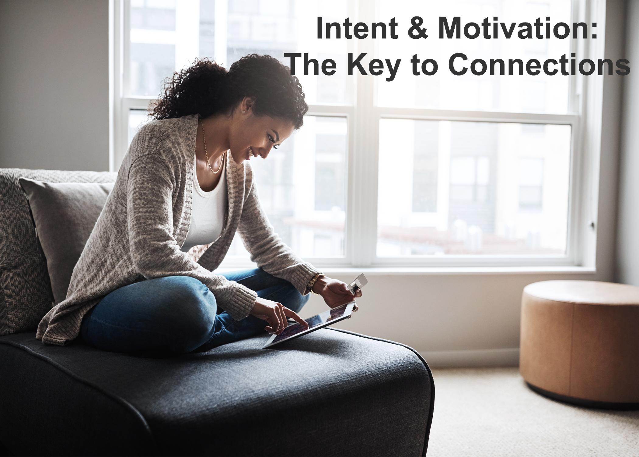 Intent & Motivation