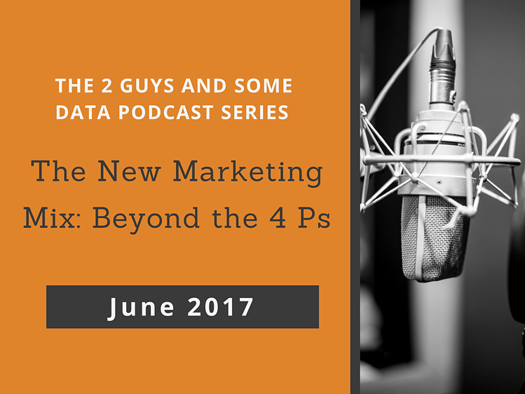 2 Guys and Some Data Marketing Mix 4 Ps