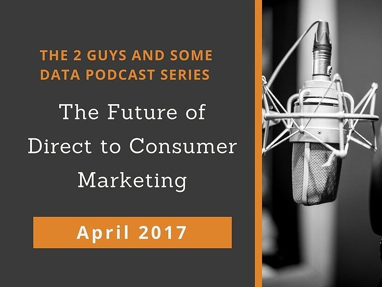 The Future of Direct to COnsumer Marketing