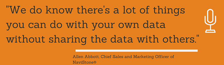 We do know, but we do know there's a lot of things you can do with your own data without sharing the data with others.