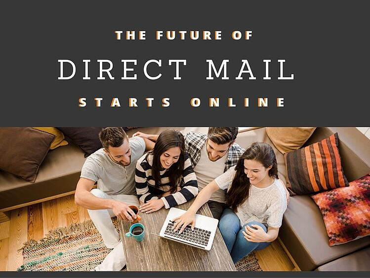 The Future of Direct Mail Starts Online