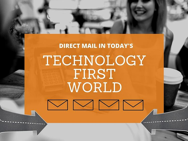 Direct Mail in Today's Technology-first World