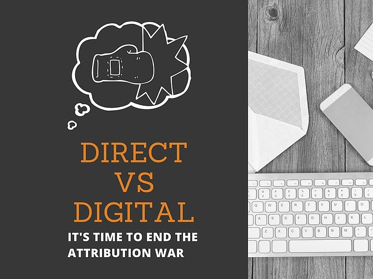 End the Attribution War Between Direct and Digital Marketing