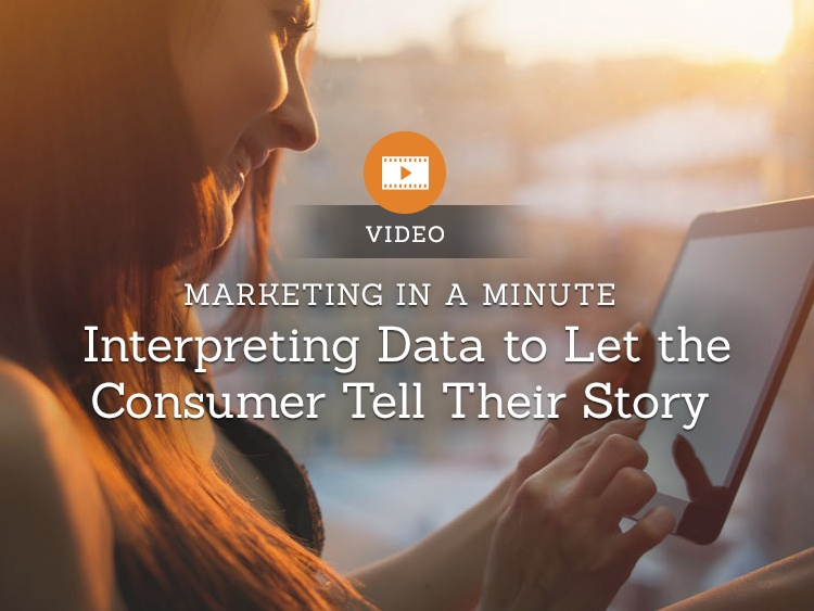 Interpreting Data to Let the Consumer Tell Their Story