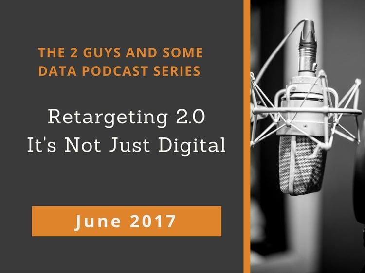 Podcast Retargeting 2.0: It's Not Just Digital
