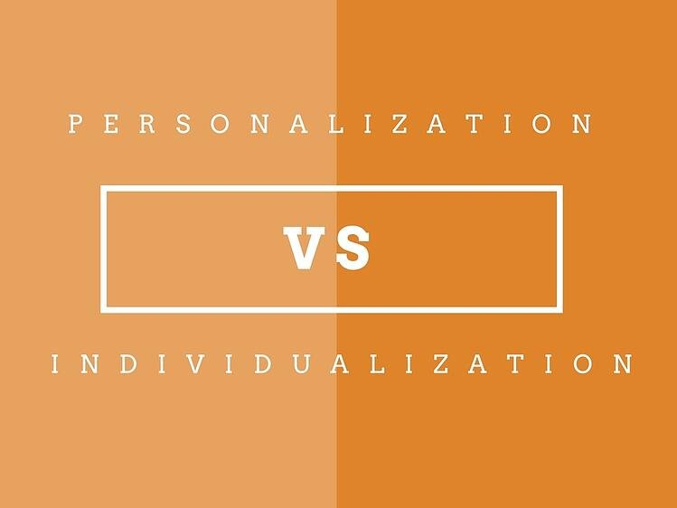 Personalized Marketing vs. Individualized Marketing