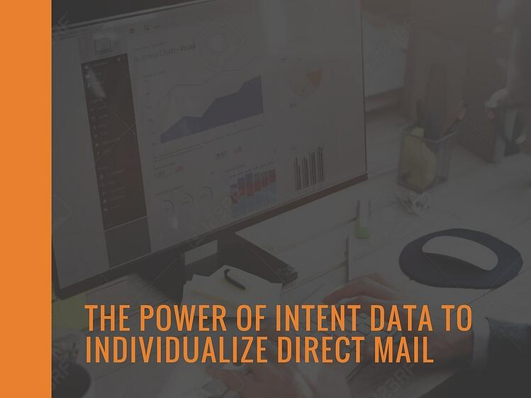 The Power of Intent Data to Individualize Direct Mail