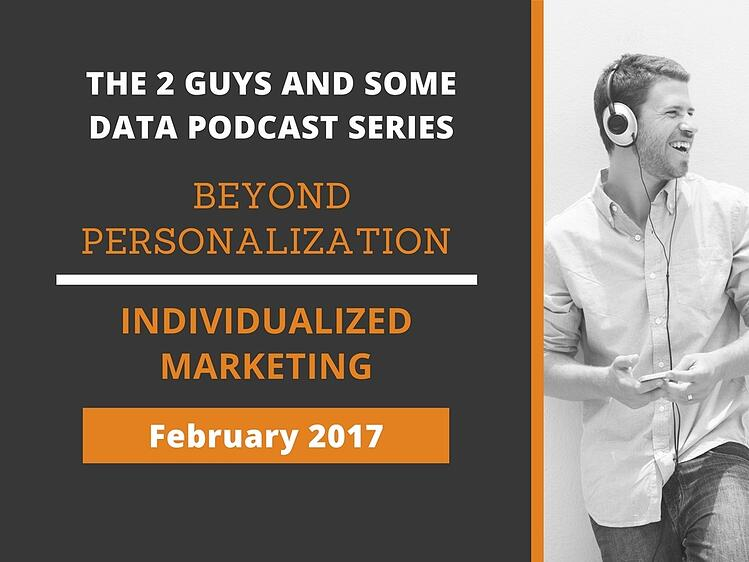 Going Beyond Personalization with Individualized Marketing
