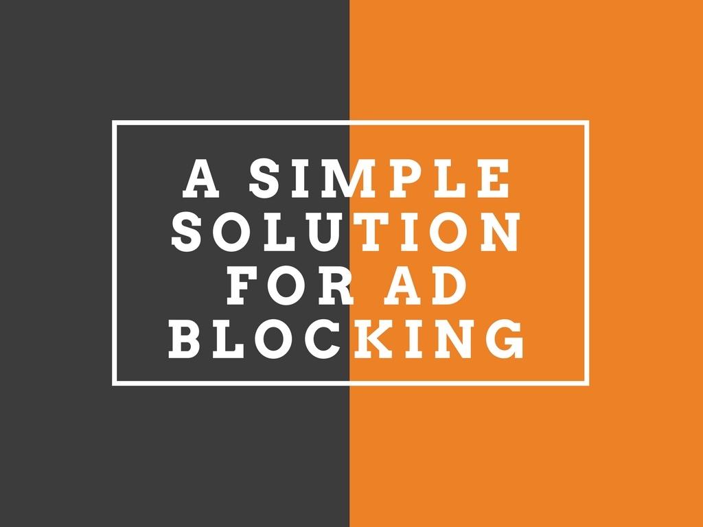Use Individualized Marketing to Beat Ad Blocking