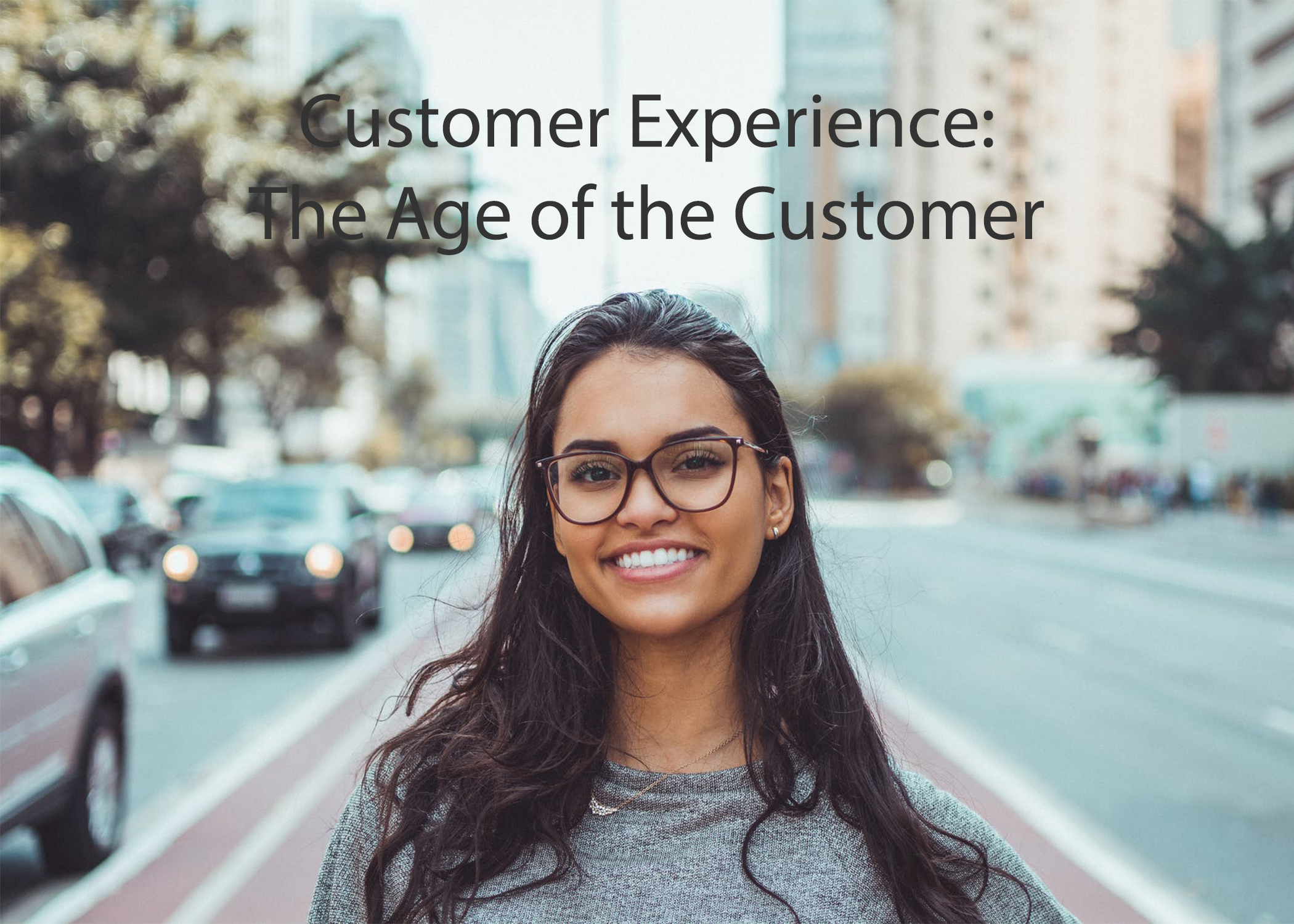 Marketing in a Minute: Customer Experience ...The Age of The Customer