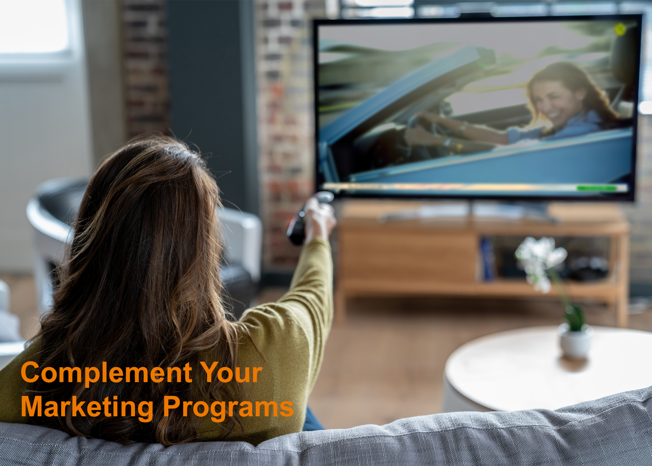 Complement Your Marketing Programs
