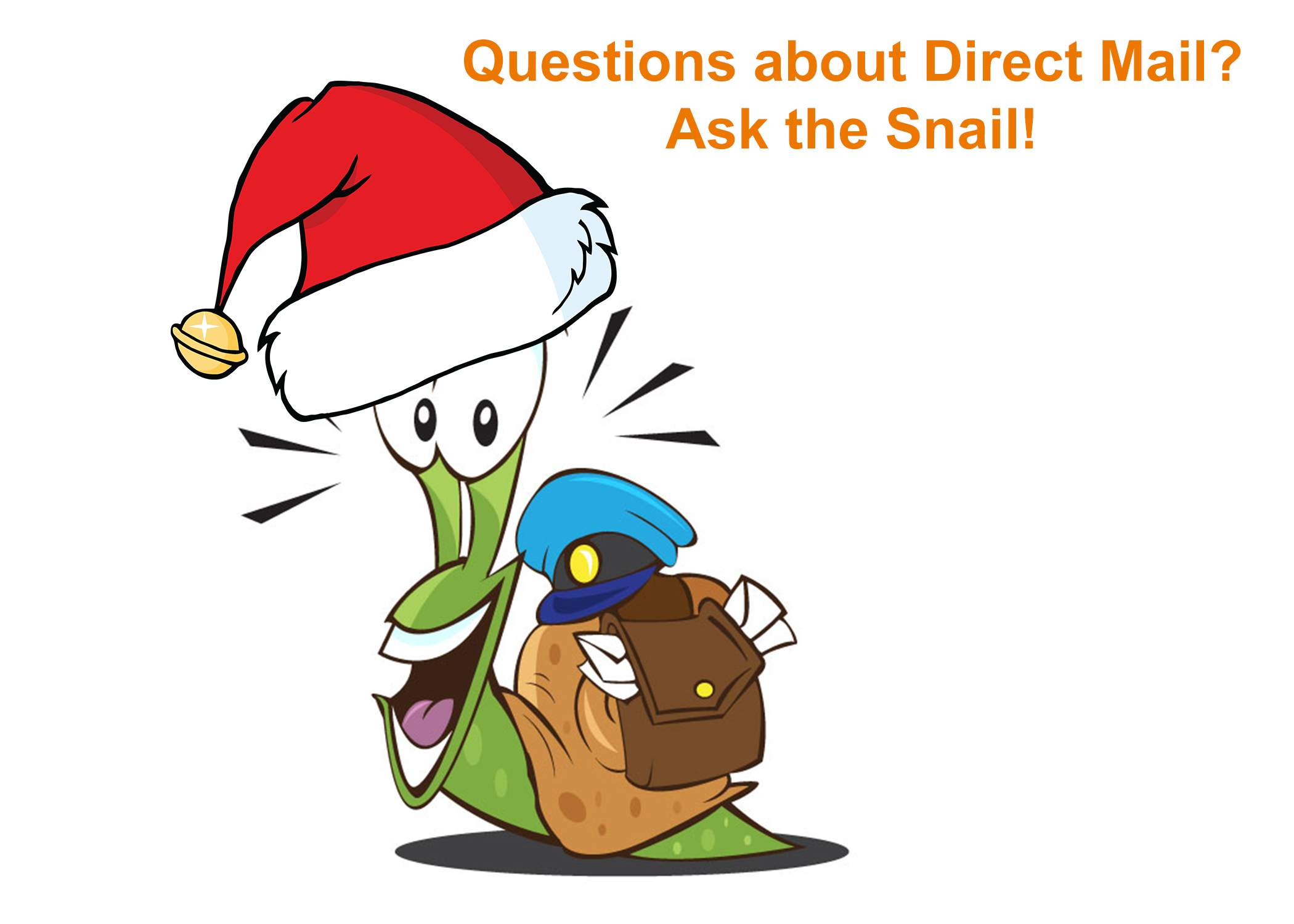 Ask the Snail! Hopeful for the Holidays